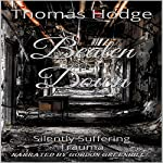 Beaten Down: Silently Suffering Trauma | Thomas Hodge