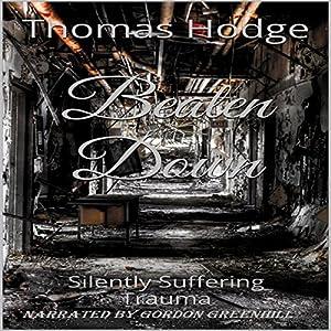 Beaten Down Audiobook