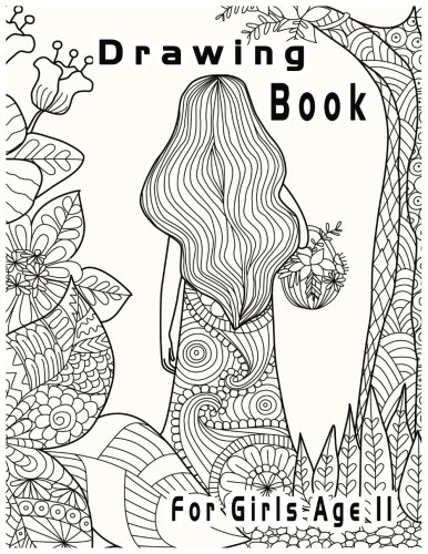 Drawing Book For Girls Age 11: 8.5 X 11, 120 Unlined Blank Pages For Unguided Doodling, Drawing, Sketching & Writing