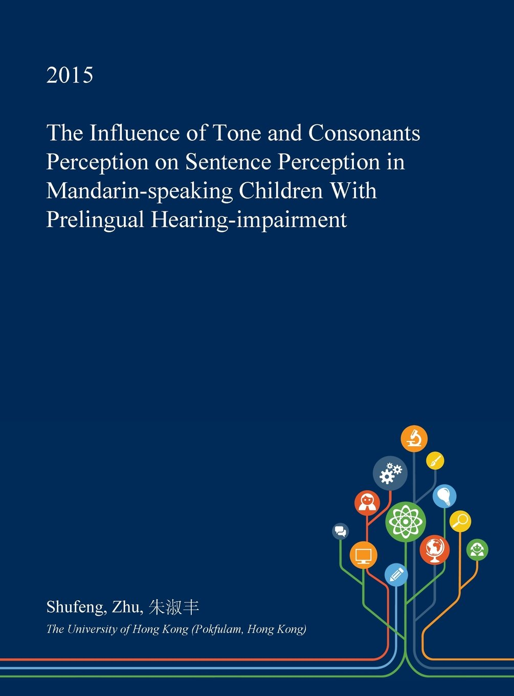 The Influence of Tone and Consonants Perception on Sentence