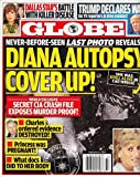 September 14, 2015 Globe Diana Autopsy Cover Up! Trump Declares War! Linda Gray from Dallas Battlng Killer Disease! Josh Duggar Rosie O'Donnell Hillary Clinton