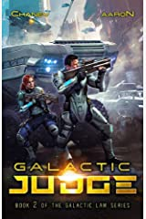 Galactic Judge: A Military Scifi Thriller (The Galactic Law Series Book 2) Kindle Edition