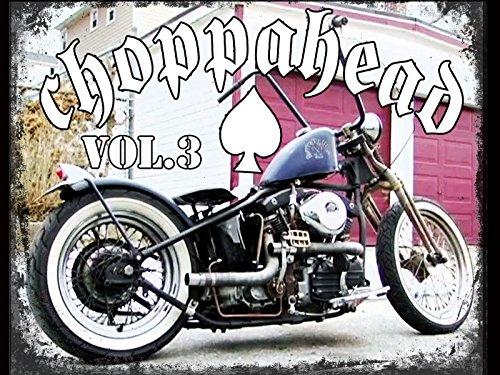 Choppahead Vol 3 ()