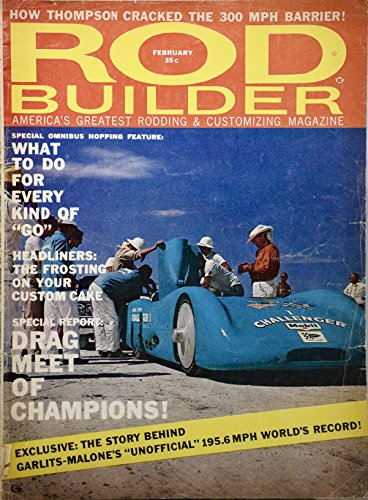 (1960 - Rod Builder - Feb - Don Garlits Record Run / Mickey Thompson at 300 MPH / U.S. 30 - OOP - Rare)