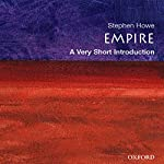 Empire: A Very Short Introduction | Stephen Howe