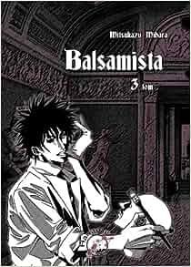Balsamista, Tom 3: Mihara Mitsukazu: 9788360740132: Amazon