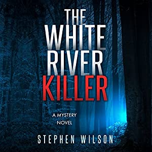 The White River Killer Audiobook