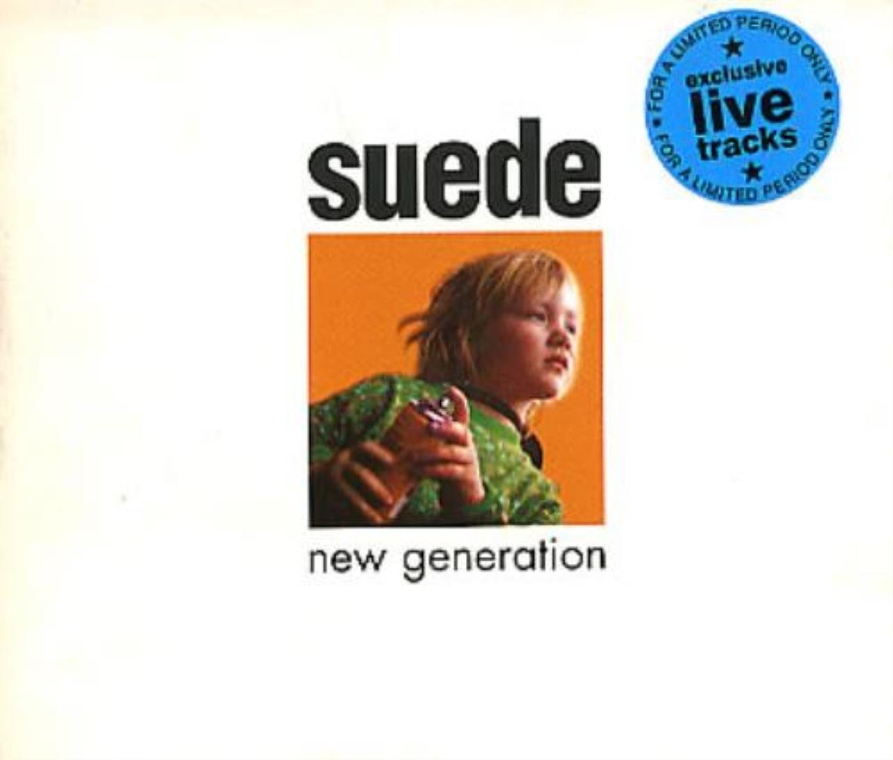 New Generation +3 Live Tracks: Animal Nitrate / Wild Ones / Pantomime Horse (New Generation #2) by Nude