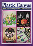 img - for Plastic Canvas: Quick & Easy Projects for All Year Round book / textbook / text book