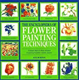The Encyclopedia of Flower Techniques, Sue Burton, 0762402024