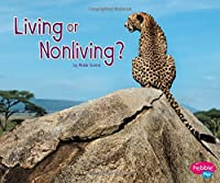 Living or Nonliving? (Life Science)