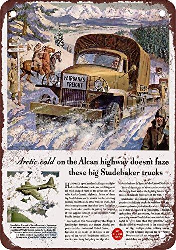 """9"""" x 12"""" METAL SIGN - 1943 Studebaker Trucks Alaska-Canad..."""