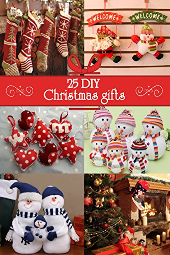 25 DIY Christmas gifts by [Howard, John]
