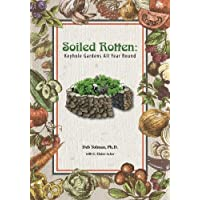 Soiled Rotten: Keyhole Gardens All Year Round