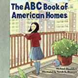 The ABC Book of American Homes, Michael Shoulders, 1570915660