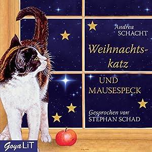 Weihnachtskatz und Mausespeck Hörbuch