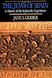 The Jews of Spain, Jane S. Gerber, 0029115744