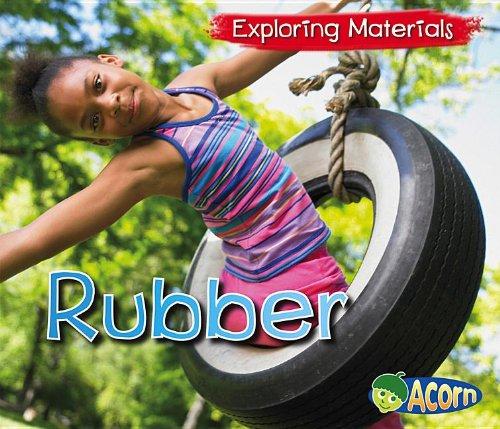 Rubber (Exploring Materials) pdf