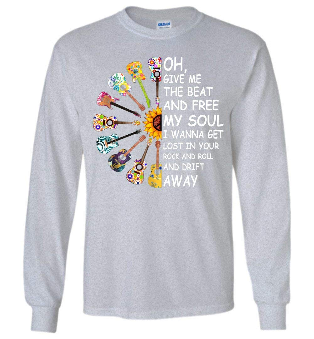Oh Give Me The Beat And Free My Soul I Wanna Get Lost In You Shirts