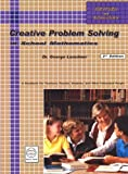 Creative Problem Solving in School Mathematics, George Lenchner, 1882144104