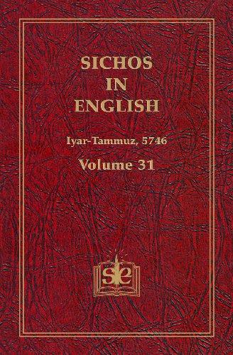 Sichos In English: Volume 31 - Iyar-Tammuz, 5746