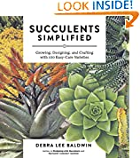 #8: Succulents Simplified: Growing, Designing, and Crafting with 100 Easy-Care Varieties