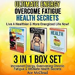 Ultimate Energy, Overcome Fatigue, Health Secrets