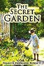 The Secret Garden - Classic Illustrated Edition