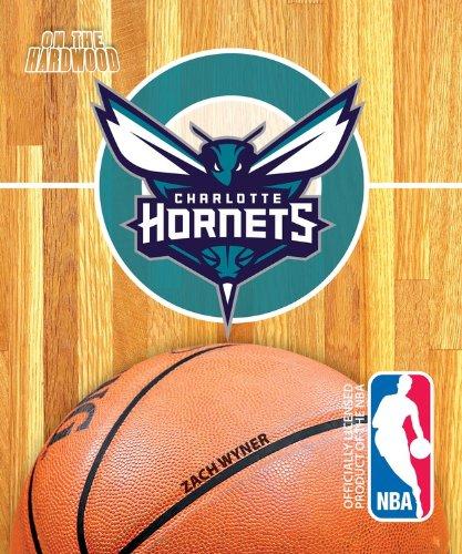 On the Hardwood: Charlotte Hornets (On the Hardwood: NBA Team Books)