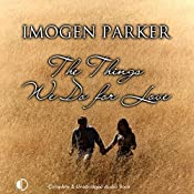 The Things We Do for Love | Imogen Parker