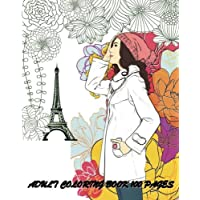 Adult Coloring Book: Fashion Classy Chic Design & Women Sketches