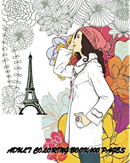 Adult Coloring Book 100 Pages Fashion Classy Chic Design Women Sketches