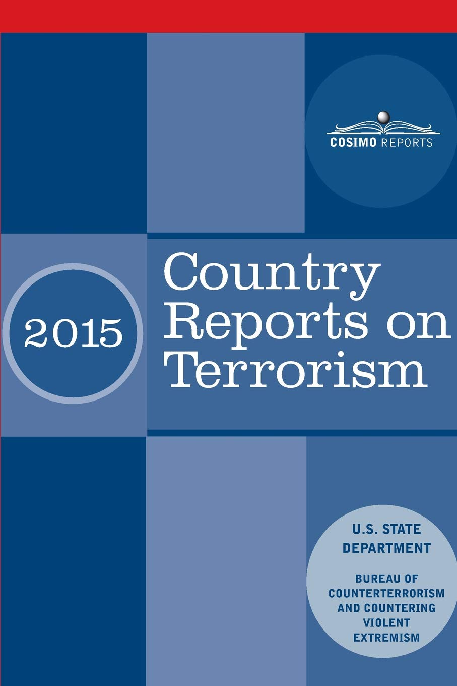 Download Country Reports on Terrorism 2015: With Annex of Statistical Information pdf epub