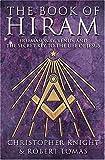 The Book of Hiram: Freemasonry, venus and the secret key to the life of Jesus
