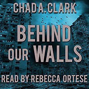 Behind Our Walls Audiobook