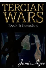 Tercian Wars (An Erotic Sci-fi Adventure Series): Book I: Invasion Kindle Edition