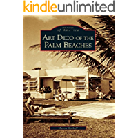 Art Deco of the Palm Beaches (Images of America) book cover