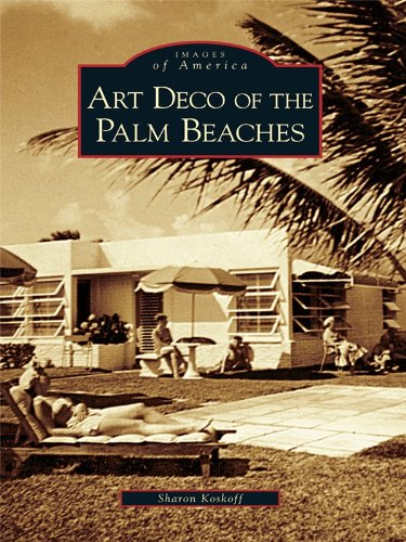 Art Deco of the Palm Beaches (Images of America)