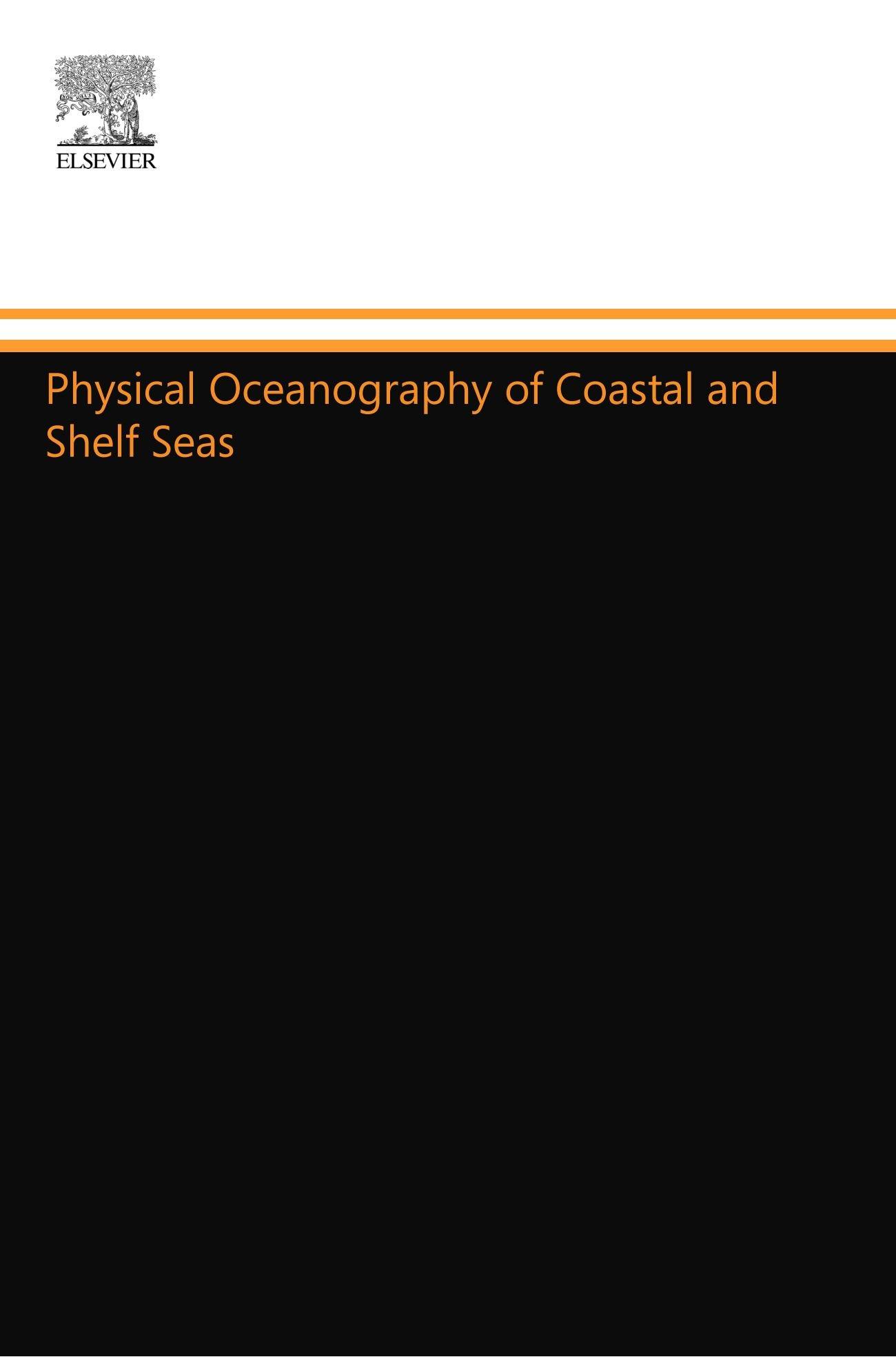 Download Physical Oceanography of Coastal and Shelf Seas ebook