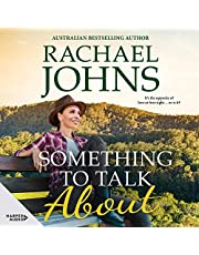 Something to Talk About: Rose Hill, Book 2