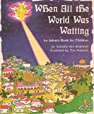 When All the World Was Waiting, Dorothy Van Woerkom, 0570034744