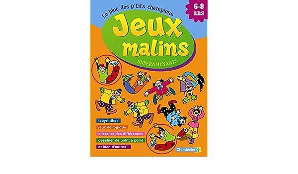 Jeux malins superamusants 6-8 ans (French Edition ...