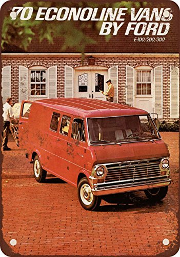 (1970 Ford Econoline Vans Vintage Look Reproduction Metal Tin Sign 12X18 Inches)