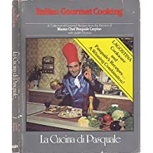 Italian Gourmet Cooking by Pasquale Carpino (1984-08-02)
