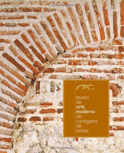 Descargar Libro Museo De Arte Moderno De Cartagena De Indias Oscar Monsalve