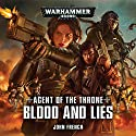 Blood and Lies: Warhammer 40,000 Performance by John French Narrated by Colleen Prendergast, Steve Conlin, Cliff Chapman, Annie Aldington, Toby Longworth