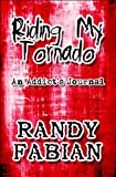 Riding My Tornado, Randy Fabian, 1608361454