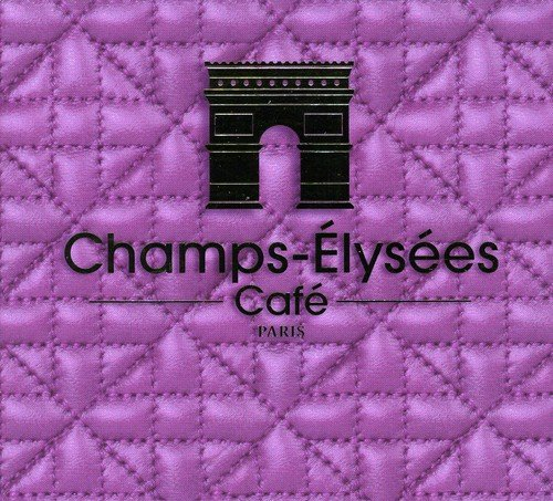 (Champs Elysees Cafe / Various)