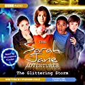 The Sarah Jane Adventures: The Glittering Storm Audiobook by Stephen Cole Narrated by Elisabeth Sladen