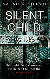 Silent Child by Sarah A. Denzil ebook deal